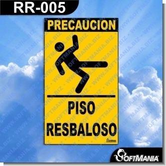RR-005:  Rotulo Prefabricado - PISO RESBALOSO / SLIPPERY FLOOR