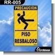 Rotulo Prefabricado - PISO RESBALOSO / SLIPPERY FLOOR