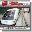 El increible y super rapido Tren de Levitacion Magnetica Maglev