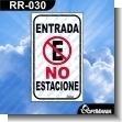 Rotulo Prefabricado - ENTRADA NO ESTACIONE