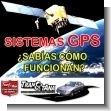 Sistemas GPS: Sabes como funcionan?