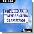 Rotulo Prefabricado - ESTIMADO CLIENTE CONTAMOS CON SISTEMA DE APARTADOS