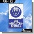 Rotulo Prefabricado - USO OBLIGATORIO DE MALLA