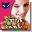 BELLEZA:  Alimenta tu Cabello