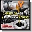 Servicio de cambio de Aceite, Lubricantes y Mecanica Rapida