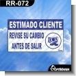 Rotulo Prefabricado - ESTIMADO CLIENTE REVISE SU VUELTO ANTES DE SALIR