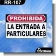 Rotulo Prefabricado - PROHIBIDA LA ENTRADA A PARTICULARES