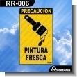 Rotulo Prefabricado - PINTURA FRESCA / WET PAINT