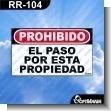 Rotulo Prefabricado - PROHIBIDO EL PASO POR ESTA PROPIEDAD