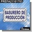 Rotulo Prefabricado - BASURERO DE PRODUCCION