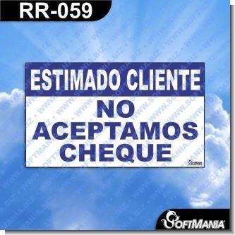 RR-059:  Rotulo Prefabricado - ESTIMADO CLIENTE NO ACEPTAMOS CHEQUE