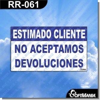 RR-061:  Rotulo Prefabricado - ESTIMADO CLIENTE NO ACEPTAMOS DEVOLUCIONES
