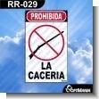 Rotulo Prefabricado - PROHIBIDA LA CACERIA