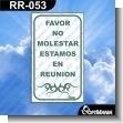 Rotulo Prefabricado - FAVOR NO MOLESTAR ESTAMOS EN REUNION