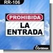 Rotulo Prefabricado - PROHIBIDA LA ENTRADA