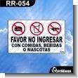 Rotulo Prefabricado - FAVOR NO INGRESAR CON COMIDAS, BEBIDAS O MASCOTAS