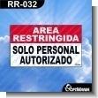 Rotulo Prefabricado - AREA RESTRINGIDA SOLO PERSONAL AUTORIZADO