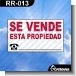 Rotulo Prefabricado - SE VENDE ESTA PROPIEDAD